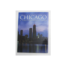 CHICAGO , A PHOTOGRAPHIC TOUR by CAROL M. HIGHSMITH and TED LANDPHAIR , 1997