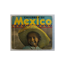 CHILDREN OF MEXICO by STELLA BURKE MAY , 1937