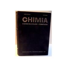 CHIMIA COMBINATIILOR COMPLEXE de MARIA BREZEANU SI PETRE SPACU , 1969