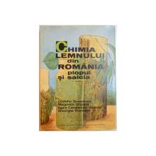 CHIMIA LEMNULUI DIN ROMANIA, PLOPUL SI SALCIA de CRISTOFOR SIMIONESCU, MARGARETA GRIGORAS, AGATA CERNATESCU ASANDEI.....