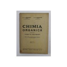 CHIMIA ORGANICA PENTRU CLASA VI - A SECUNDARA de N. T. NEGULESCU si C. E. PREDETEANU , 1935