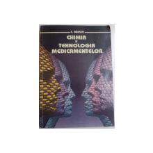 CHIMIA SI TEHNOLOGIA MEDICAMENTELOR de C. DAESCU , 1994