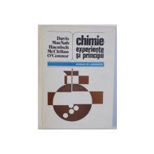 CHIMIE : EXPERIENTE SI PRINCIPII - MANUAL DE LABORATOR de JOSEPH E. DAVIS .... PAUL R. O' CONNOR , 1983