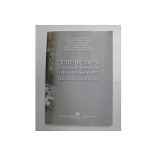 CHIMIE ORGANICA - TESTE PENTRU ADMITEREA IN INVATAMANTUL SUPERIOR , de  MARIA GREABU ...LAURA ELENA GAMAN , 2010  , 2014