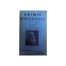CHIMIE SI MINERALOGIE PENTRU LICEE , SCOLI COMERCIALE SI SCOLI SPECIALE de C. I, ISTRATI si G. G. LONGINESCU , 1933