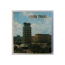 CHINA TRAVEL - ZHENGZHOU , LUOYANG , ANYANG , LINXIAN , edited by CHINA INTERNATIONAL TRAVEL SERVICE , 1977