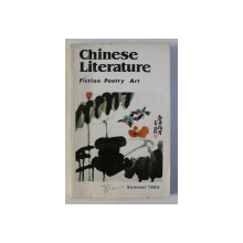 CHINESE LITERATURE - FICTION , POETRY , ART , 1985