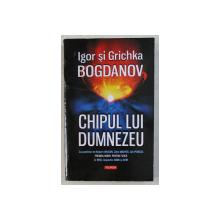 CHIPUL LUI DUMNEZEU de IGOR si GRICHKA BOGDANOV , 2020 *COTOR UZAT