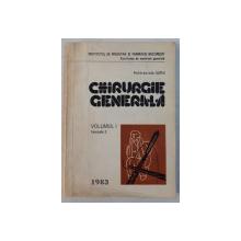 CHIRURGIE GENERALA - ELEMENTE DE FIZIOPATOLOGIE CLINICA SI TERAPEUTICA VOL. I , FASCICULA 2 de IULIU SUTEU , 1983