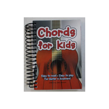 CHORDS FOR KIDS - EASY TO READ , EASY TO PLAY , FOR GUITAR AND KEYBOARD - edited by JAKE JACKSON , 2011