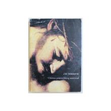 CHRISTOS PENTRU INTREG UNIVERSUL  - PENTRU O COLABORARE INTRE STIINTA SI CREDINTA de JEAN  - MICHEL MALDAME , 1999