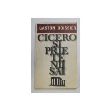 CICERO SI PRIETENII SAI de GASTON BOISSIER , 1977
