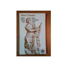 CINCI MARI ODE ( CINQ GRANDES ODES ) de PAUL CLAUDEL