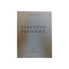CINCINAT PAVELESCU de I. C. POPESCU - POLYCLET , 1935 , DEDICATIE*