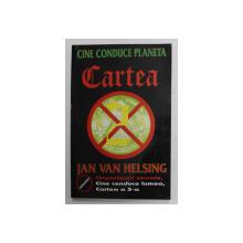 CINE CONDUCE PLANETA - CARTEA A 2 - A de JAN VAN HELSING , 1998