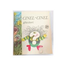 CINEL CINEL , GHICITORI , 1992