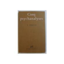 CINQ PSYCHANALYSES par S . FREUD , 2001