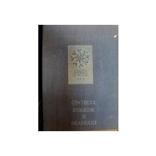 CINTECUL ZORILOR SI BRADULUI de MARIANA KAHANE , LUCILIA GEORGESCU STANCULESCU , Bucuresti 1988