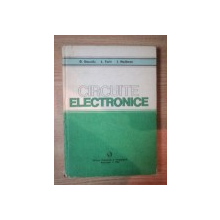 CIRCUITE ELECTRONICE de D. DASCALU , L. TURIC , I. HOFFMAN , 1981