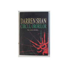 CIRCUL ORORILOR - SAGA LUI DARREN SHAN , CARTEA I de DARREN SHAN , 2008