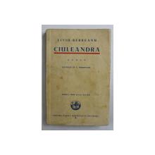 CIULEANDRA de LIVIU REBREANU , ILUSTRATII de A . BORDENACHE , EDITIA A TREIA , 1934