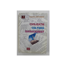 CIVILIZATIE , CULTURA , MANAGEMENT de AMEDEO ISTOCESCU , 2012