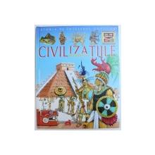 """CIVILIZATIILE SOARELUI  -  COLECTIA  """" ISTORIA PE INTELESUL COPIILOR """" , text  FRANCOISE CHAFFIN , imagini JEAN  - NOEL ROCHUT , 2007"""