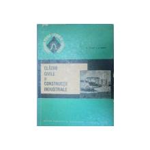 CLADIRI CIVILE SI CONSTRUCTII INDUSTRIALE-V. FOCSA,A. RADU  1966
