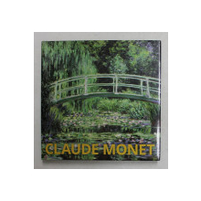 CLAUDE MONET de MARTINA PADBERG , 2016 , TEXT IN CEHA , SLOVACA , ROMANA , GREACA