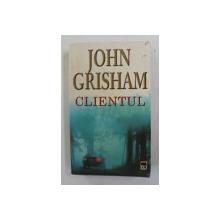 CLIENTUL de JOHN GRISHAM , 2003 , COPERTA  BROSATA CU URME DE UZURA *