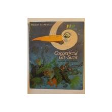 COCOSTARCUL GAT SUCIT, POEZII PENTRU COPII de MARIN SORESCU 1987