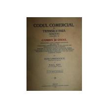 CODUL COEMRCIAL DIN TRANSILVANIA ADNOTAT VOL..II de IOAN I. PREDOVICIU SI PAUL NEY, ORADEA 1927