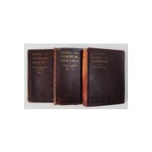 CODUL COMERCIAL ADNOTAT de EFTIMIE ANTONESCU, VOL I-III  1908