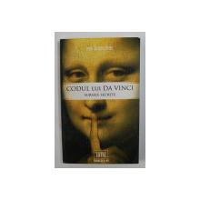 CODUL LUI DA VINCI - SURSELE SECRETE de JEAN - JACQUES BEDU , 2009