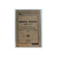 CODUL PENAL CAROL AL II -LEA DIN 18 MARTIE 1936, EDITIA IV , 1938