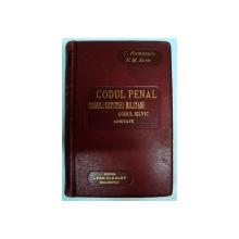 CODUL PENAL -CODUL JUSTITIEI MILITARE -CODUL SILVIC ADNOTATE  - C. HAMANGIU  SI N.M. SOTIR