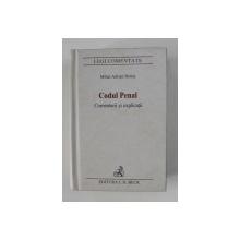 CODUL PENAL - COMNENTARII SI EXPLICATII de MIHAI ADRIAN HOTCA , 2007
