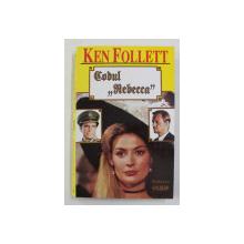 CODUL  REBECCA de KEN FOLLETT , 1994