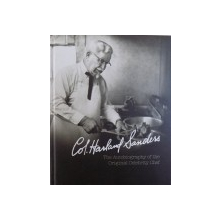 COL. HARLAND SANDERS, THE AUTOBIOGRAPHY OF THE ORIGINAL CELEBRITY CHEF , 2012