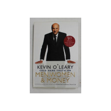 COLD HARD TRUTH ON MEN , WOMEN and MONEY by KEVIN O 'LEARY , ANII '2000