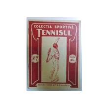 COLECTIA SPORTIVA  - TENNISUL No. 2 editata de COMIN