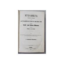 COLECTIE DE MONEDE DIN AUR SI ARGINT de DR. FERDINAND FLIESSBACH - LEIPZIG, 1853