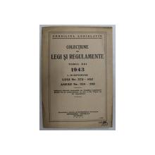 COLECTIUNE DE LEGI SI REGULAMENTE , TOMUL XXI , 1 - 30 SEPTEMBRIE , 1943
