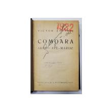 COLEGAT DE TREI PIESE de VICTOR EFTIMIU si ZILE DE CAMPANIE - IUNIE - AUGUST 1913 de ALEXANDRU  LASCAROV  - MOLDOVEANU , EDITII INTERBELICE