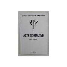 COLEGIUL PSIHOLOGILOR DIN ROMANIA - ACTE NORMATIVE , MAI 2006