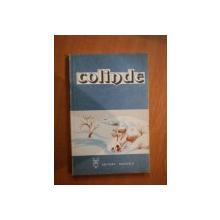 COLINDE. COLECTIE ALCATUITA SI INGRIJITA DE TITUS MOISESCU  1980