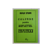 COLINDE PENTRU SUFLETUL MAMII de NICA STAN , 1996
