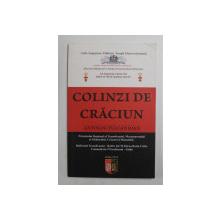 COLINZI DE CRACIUN , culese si transcrise de TULCAN IOAN ( 1918 -1990 ) , comuna APATEU , judetul ARAD , 2013