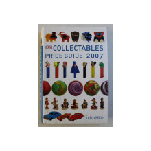COLLECTABLES  - PRICE GUIDE 2007 by JUDITH MILLER and MARK HILL , 2006