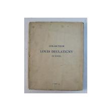 COLLECTION LOUIS DEGLATIGNY DE ROUEN , 1937